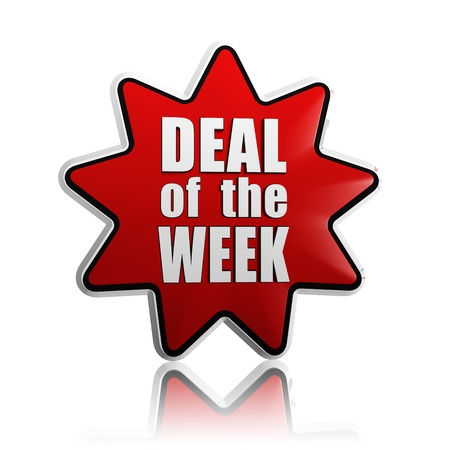deal in: deal of the week - text in 3d red star banner like button, business concept