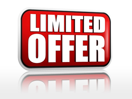 limited offer - 3d red banner with white text like button, business concept