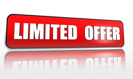 limited time: limited offer button - 3d red banner with white text, business concept Stock Photo