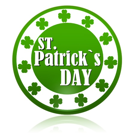 St. Patricks Day - text in 3d circle badge with green shamrocks photo