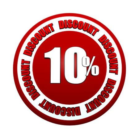 selling off: 10 percentages discount - 3d red white circle label with text, business concept