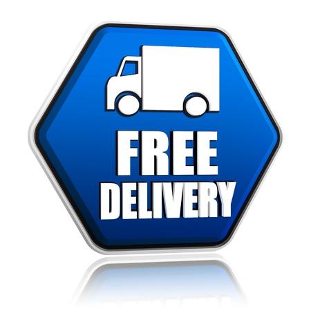 livraison gratuite et le bouton de signe camion - 3d bannière hexagone bleu avec du texte blanc, concept d'entreprise