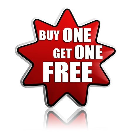 get one: buy one get one free button - 3d red star banner with white text, business concept