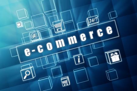 e-commerce et signes de concept d'affaires - texte et des symboles en 3D, cubes de verre bleu avec des lettres blanches
