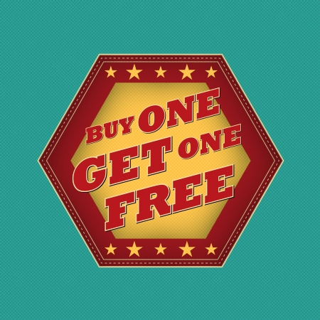 get one: buy one get one free - retro style blue, ocher, red hexagon label with text and stars, business concept