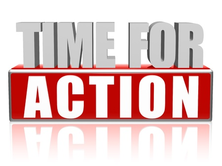 inducement: time for action text - 3d red and white letters and block, business concept