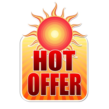 selling off: summer hot offer banner - text in yellow label with red sun and orange sunrays, business concept Stock Photo