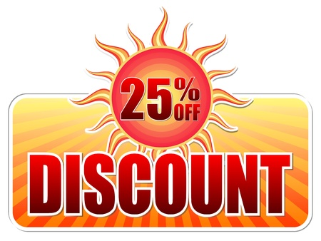 summer discount and 25 percentages off banner - text in yellow label with red sun and orange sunrays, business concept photo