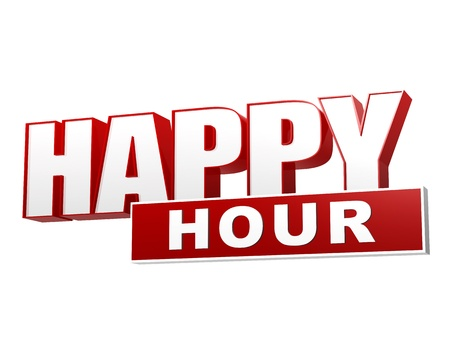 happy hour: text happy hour - 3d red white banner, letters and block, business concept