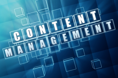 content management system - text in 3d blue glass cubes with white letters, CMS internet concept words