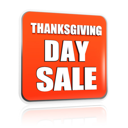 Thanksgiving day sale button - 3d orange banner with white text, business holiday concept