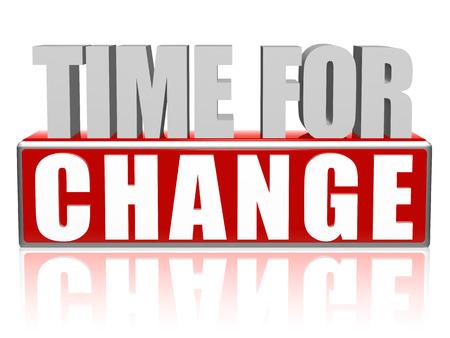 you can: tiempo para el cambio de texto - letras rojas y blancas 3d y el bloque, el concepto de la motivación