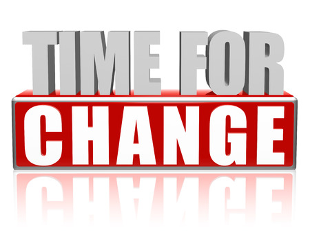 time for change text - 3d red and white letters and block, motivation concept photo