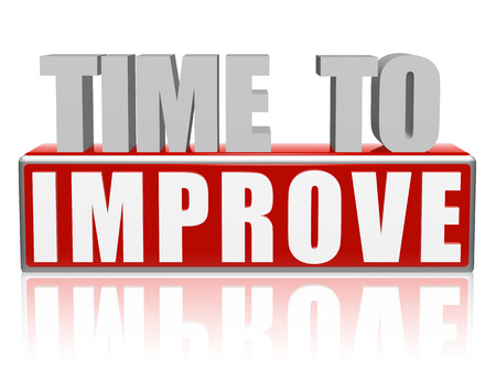 improve: time for improve text - 3d red and white letters and block, motivation growth concept