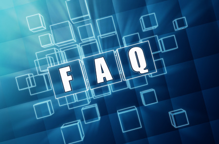 faq - text in 3d blue glass cubes with white letters, business support concept Banque d'images