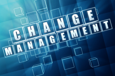 inducement: change management - text in 3d blue glass cubes with white letters, business organize adaptation concept
