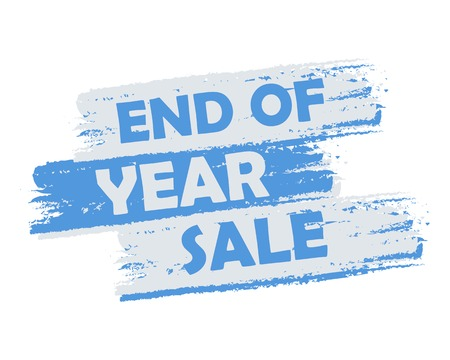 the end of the year: end of year sale - text in blue and white drawn label, business seasonal shopping concept