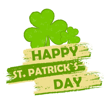 happy St. Patricks day - text in green drawn banner with three leaved shamrock symbols, holiday seasonal concept Stock Photo