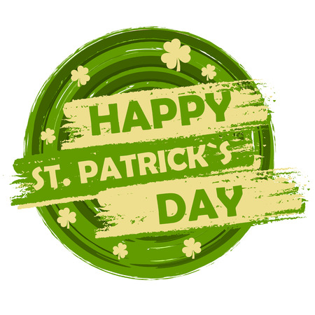 three leaved: happy St. Patricks day - text in green circular drawn banner with three leaved shamrock symbols, holiday seasonal concept