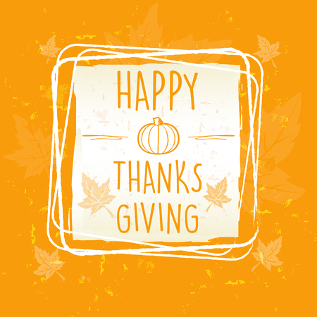 thanksgiving day symbol: Happy Thanksgiving in frame con zucca e foglie su arancione vecchia carta di fondo, il concetto di stagione