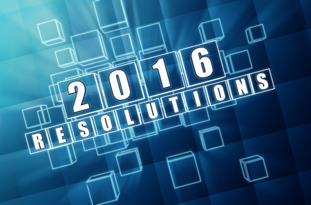 fulfil: new year 2016 resolutions - text in 3d blue glass boxes with white figures, business holiday concept