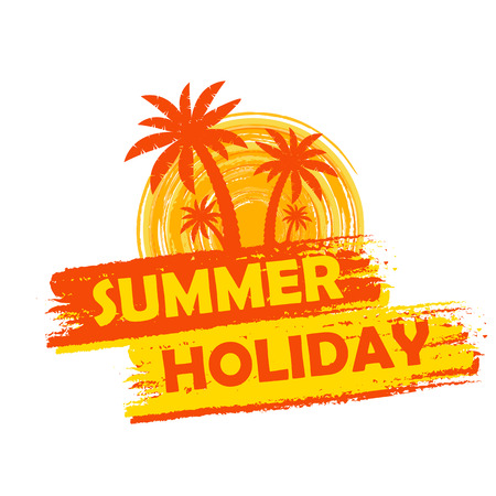 seasonal symbol: summer holiday banner - text in yellow and orange drawn label with palms and sun symbol, holiday seasonal concept Stock Photo
