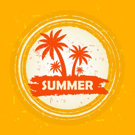 seasonal symbol: summer banner - text in orange circular drawn label with palms and sun symbol, holiday seasonal concept
