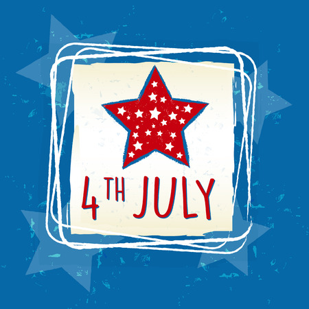 independency: 4th of July with star in retro drawing square frame over blue - USA Independence Day, american holiday concept