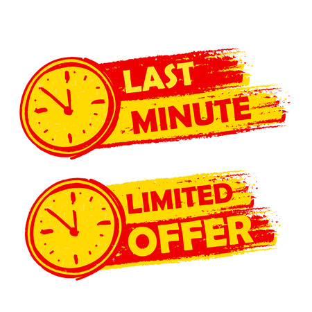 limited time: last minute and limited offer with clock signs banners - text in yellow and red drawn labels with symbols, business commerce shopping concept