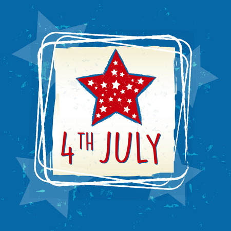 independency: 4th of July with star in retro drawing square frame over blue - USA Independence Day, american holiday concept, vector