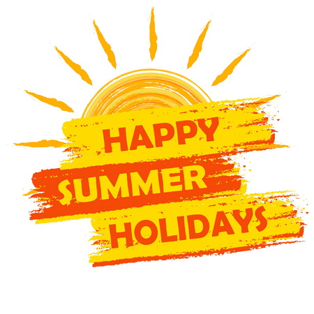 seasonal symbol: happy summer holidays banner - text in yellow and orange drawn label with sun symbol, holiday seasonal concept, vector