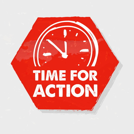 time for action with clock symbol banner - business motivation concept words in red drawn grunge hexagon label with sign, vector 일러스트