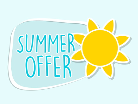 offer: summer offer with yellow sun sign, blue flat design label, business seasonal shopping concept, vector