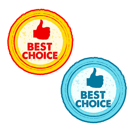 first grade: best choice and thumb up signs - text in yellow, red and blue grunge drawn round banners with symbols, business concept, vector