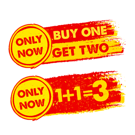 1: only now, buy one get two, 1 plus 1 is 3 banners - text in yellow and red drawn labels with symbols, business commerce shopping concept, vector Illustration