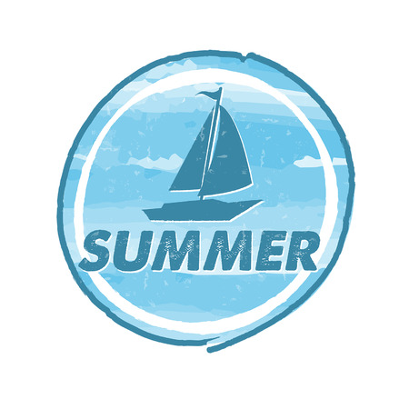sailer: summer with blue boat, grunge drawn round banner, holiday seasonal concept label, vector Illustration