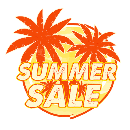 inexpensive: summer sale with palms signs banner - text in yellow orange drawn circle label with symbol, business seasonal shopping concept, vector