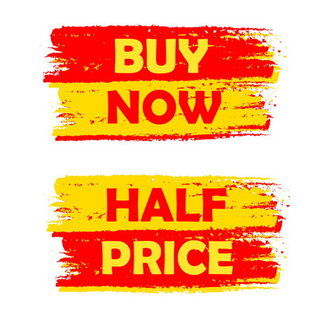 selling off: buy now and half price banners - text in yellow and red drawn labels, business shopping concept, vector