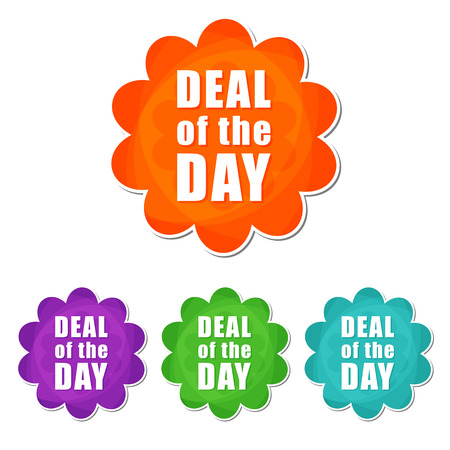 selling off: deal of the day banners - text in four colors flowers labels, business shopping concept, flat design, vector Illustration