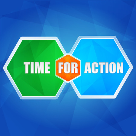 fulfil: time for action - business motivation concept words in color hexagons over blue background, flat design, vector