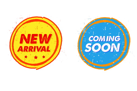 craze: new arrival and coming soon labels - text in grunge drawn flat design round banners, business shopping concept, vector