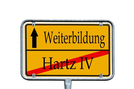 street sign with the german words Hartz IV and further education Stock Photo - 14090160