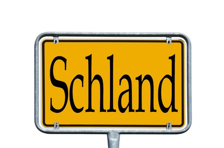 street sign with the german word Schland photo