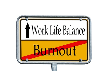 sign with the words work-life-balance and burnout