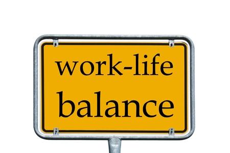 Schild mit der Aufschrift work-life-balance