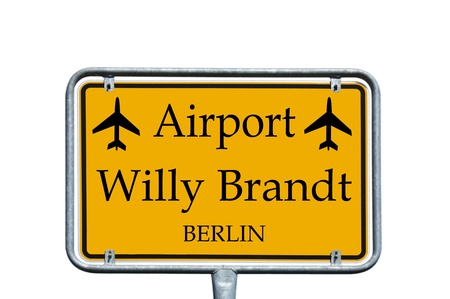 brandt: sign with the words airport Willy Brandt Berlin