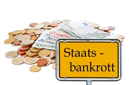 euro area: Euro Money and sign with the german words State Bankruptcy