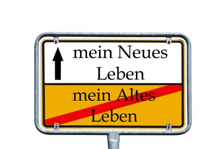 sign with the german words new life and old life photo
