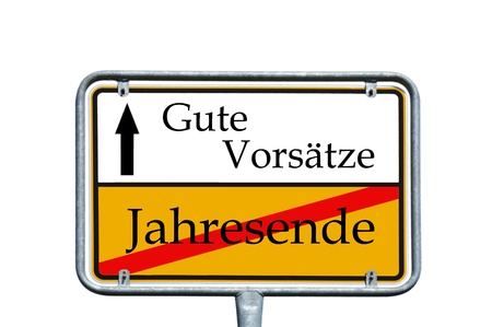 sylvester: sign with the german words old year and good resolutions