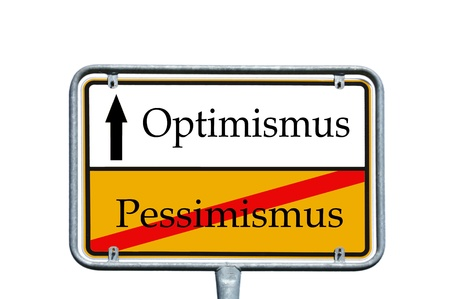 pessimist: sign with the german words optimism and pessimism Stock Photo